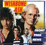 121 Wishbone Ash  Front Page News
