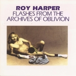 75 Roy Harper Flashes From The Archives Of Oblivion
