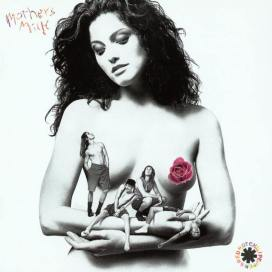 Red Hot Chili Peppers: Mother's Milk
