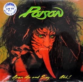 Poison: Open Up And Say Ahh