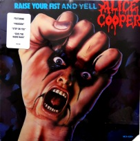Alice Cooper Raise Your Fist and Yell