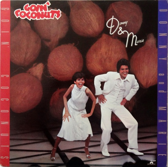 Donny and Marie Goin Coconuts