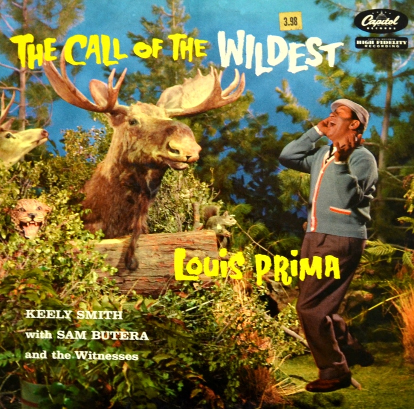 Louis Prima Call of the Wildest