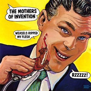 Frank_Zappa_Weasels_Ripped_My_Flesh