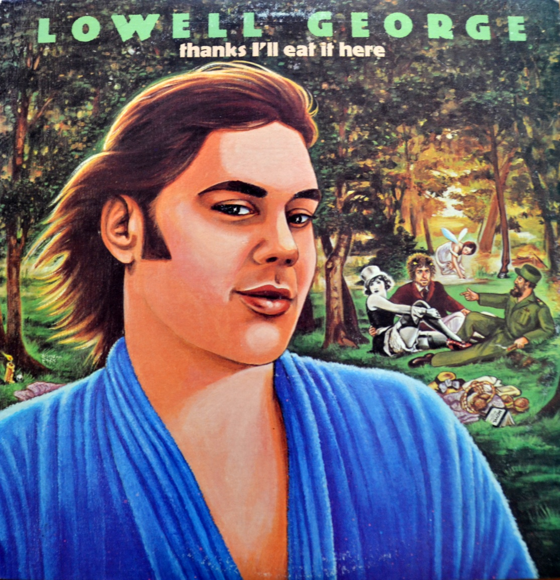 lowell george thanks