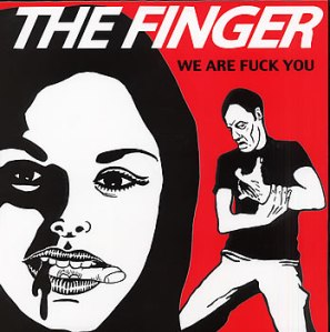 The Finger We are Fuck You alternate