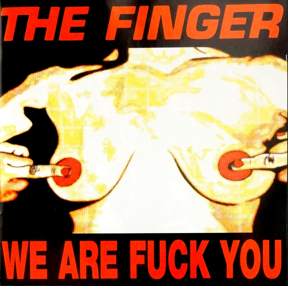 The Finger We Are Fuck You