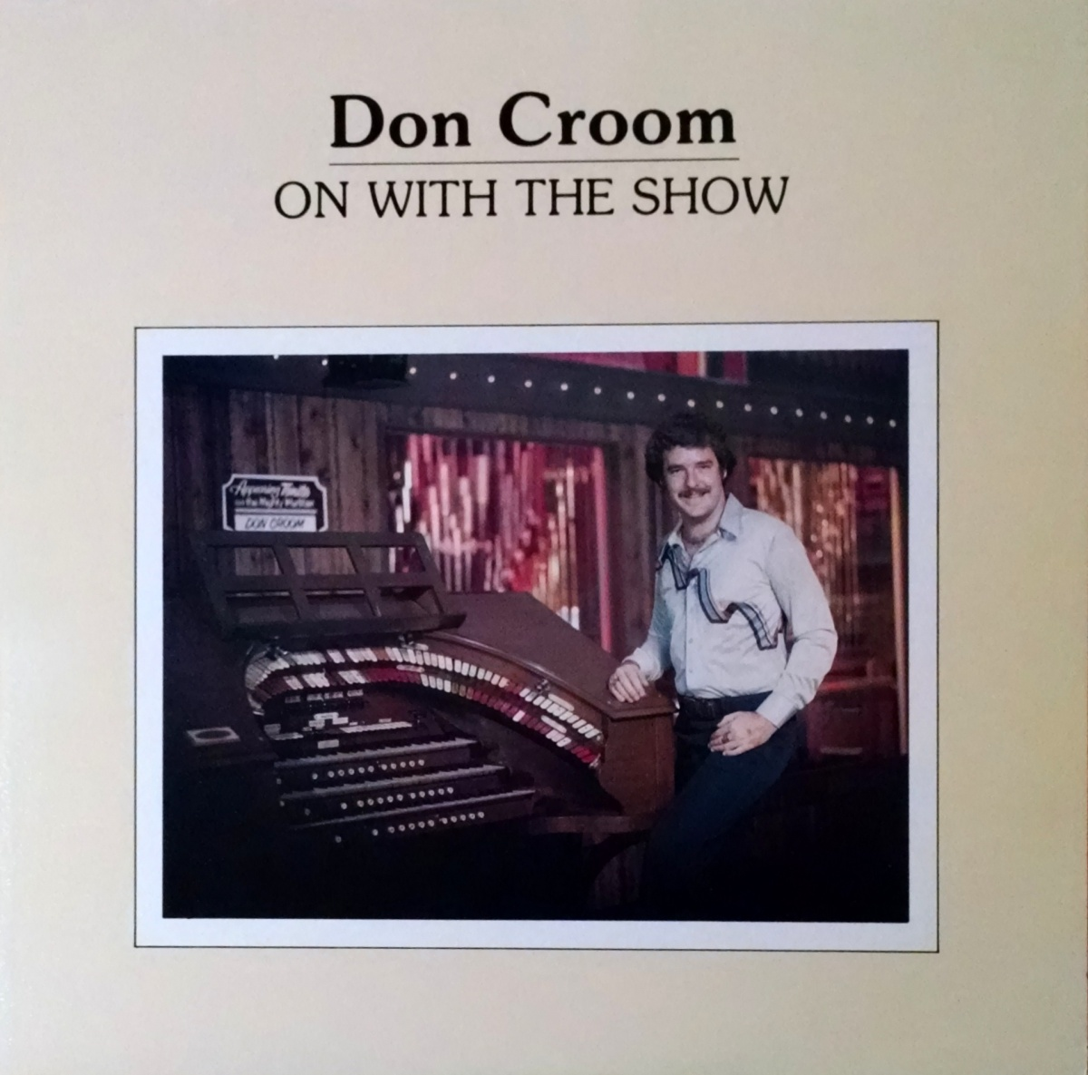 From The Stacks: Don Croom - On With the Show