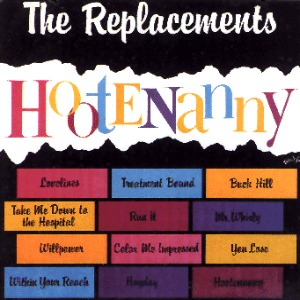 Replacements Hootenanny