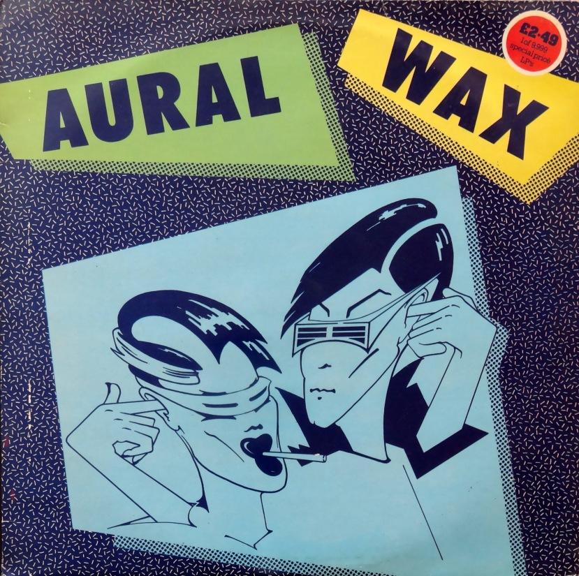 Aural Wax front