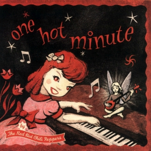 RHCP One Hot Minute