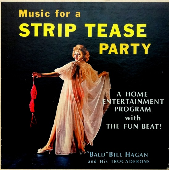Bill Hagan Striptease