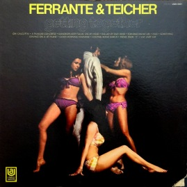 Ferrante and Teicher Getting Together