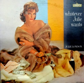 Julie London Whatever Julie Wants