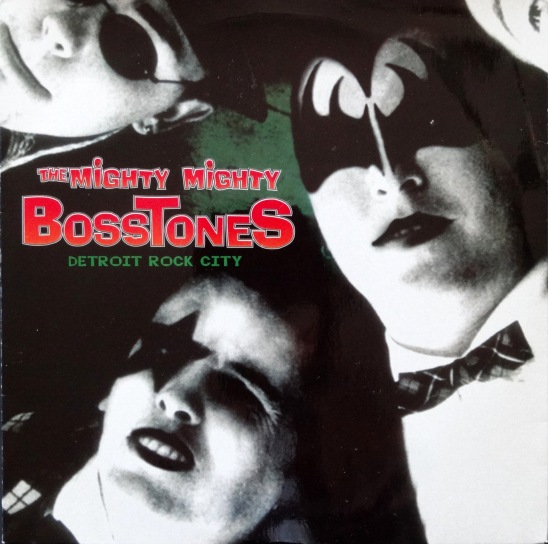 Mighty Mighty Bossttones Detroit Rock City front