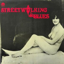 Streetwalking Blues