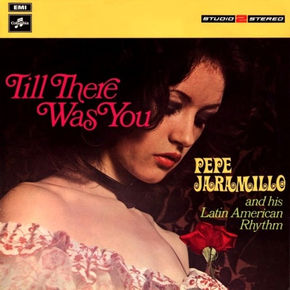4-pepe-jaramillo-till-there-was-you