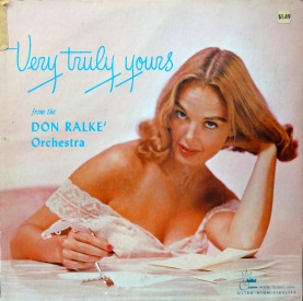 Don Ralke Very Truly Yours
