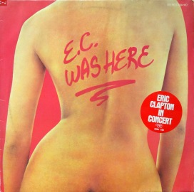 Eric Clapton EC Was Here front