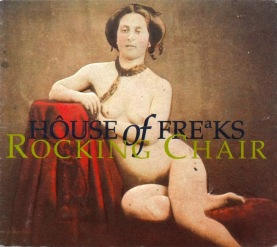 House of Freaks Rocking Chair