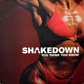 Shakedown You Think You Know front