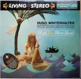Hugo Winterhalter Wish You Were Here