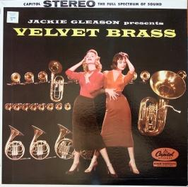 Jackie Gleason Velvet Brass