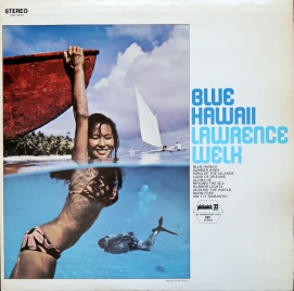 Lawrence Welk Blue Hawaii