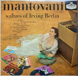 Mantovani Waltzed of Irving Berlin