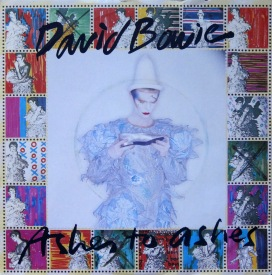 Bowie Ashes to Ashes a