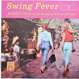 Buddy Cole Swing Fever
